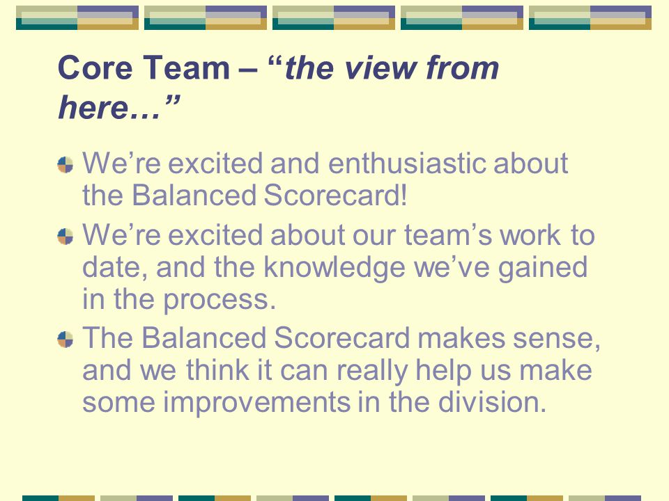 Core Team – the view from here…