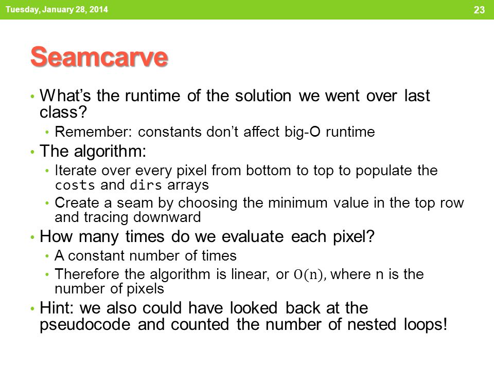 Seamcarve What's the runtime of the solution we went over last class