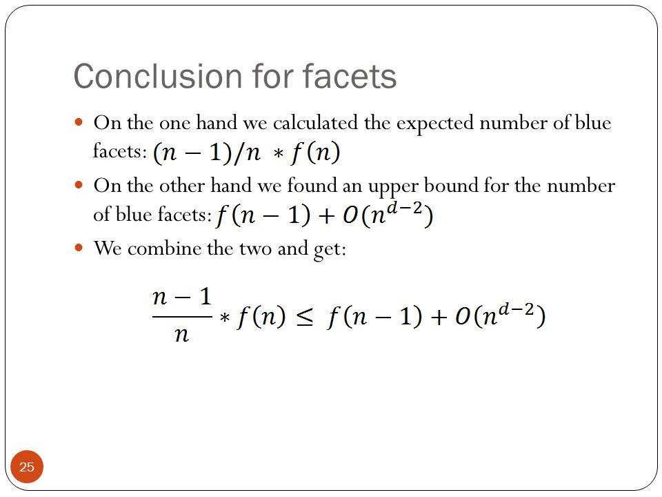 Conclusion for facets On the one hand we calculated the expected number of blue facets: