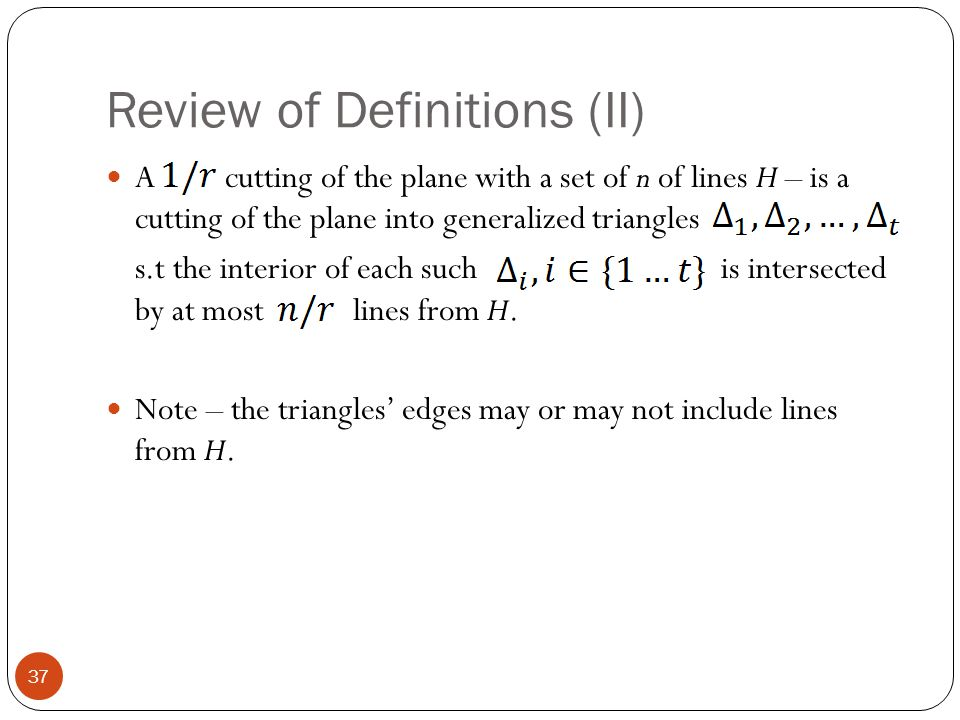 Review of Definitions (II)