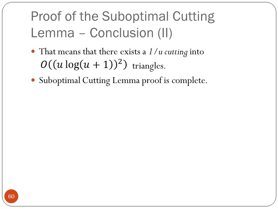 Proof of the Suboptimal Cutting Lemma – Conclusion (II)