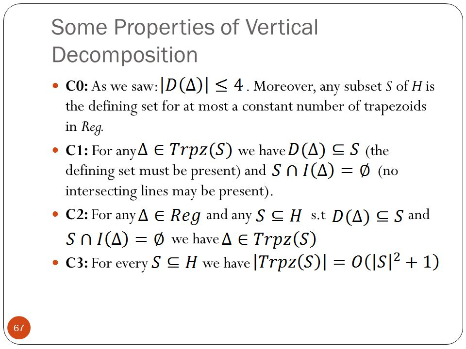 Some Properties of Vertical Decomposition