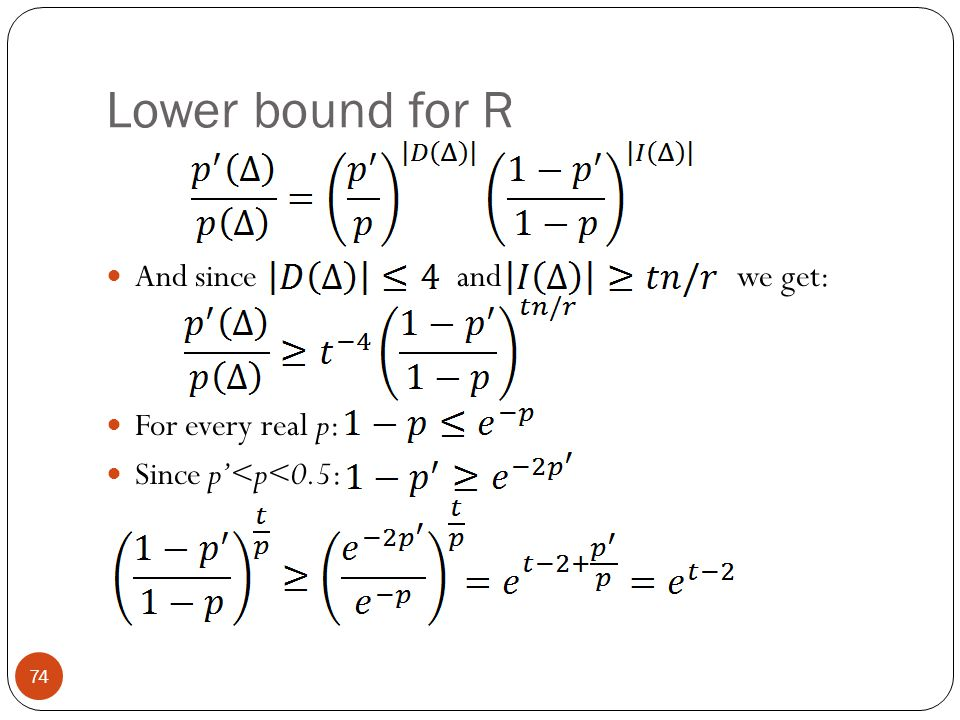 Lower bound for R And since and we get: For every real p: