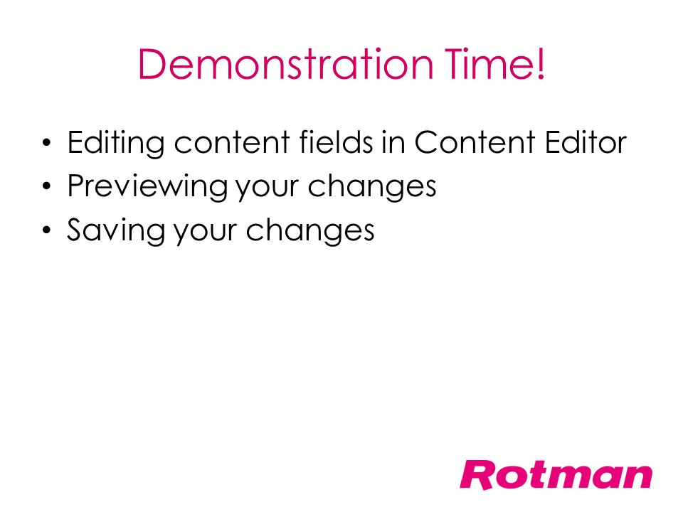 Demonstration Time! Editing content fields in Content Editor