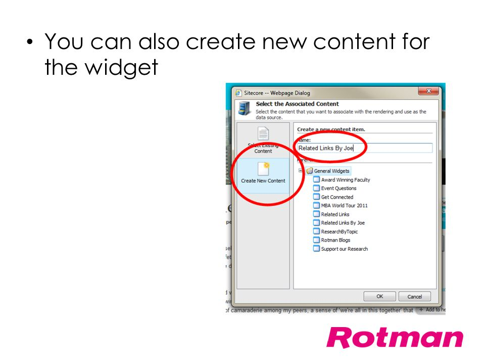 You can also create new content for the widget