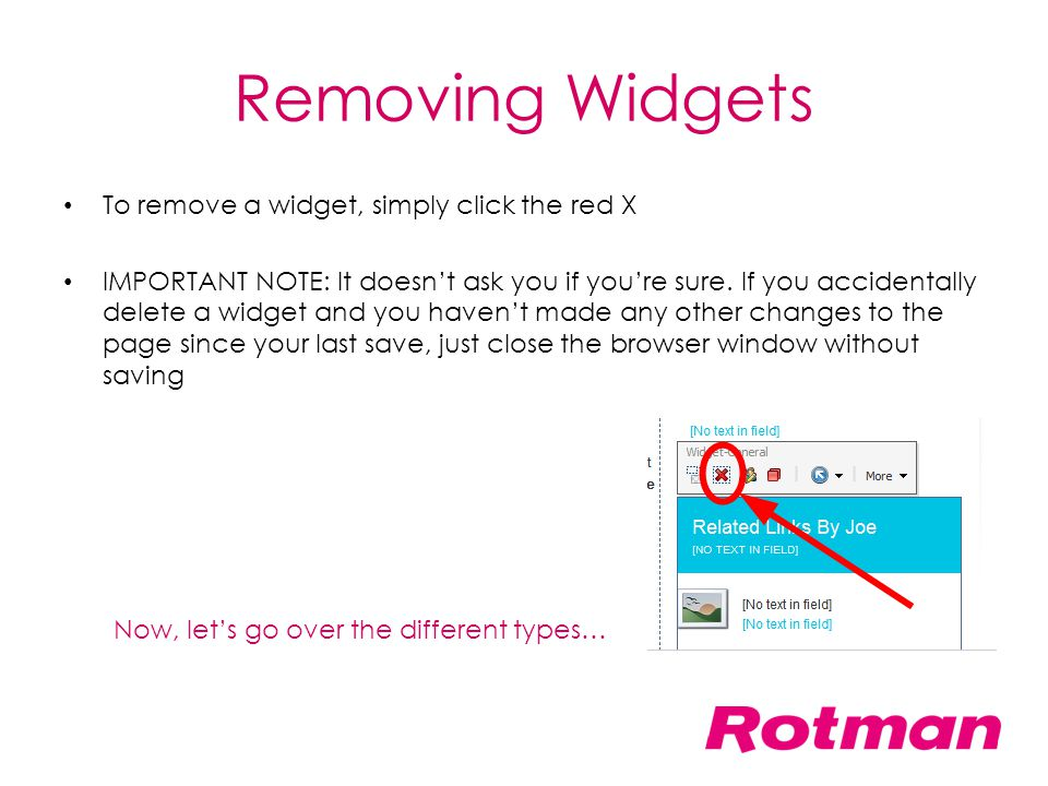 Removing Widgets To remove a widget, simply click the red X