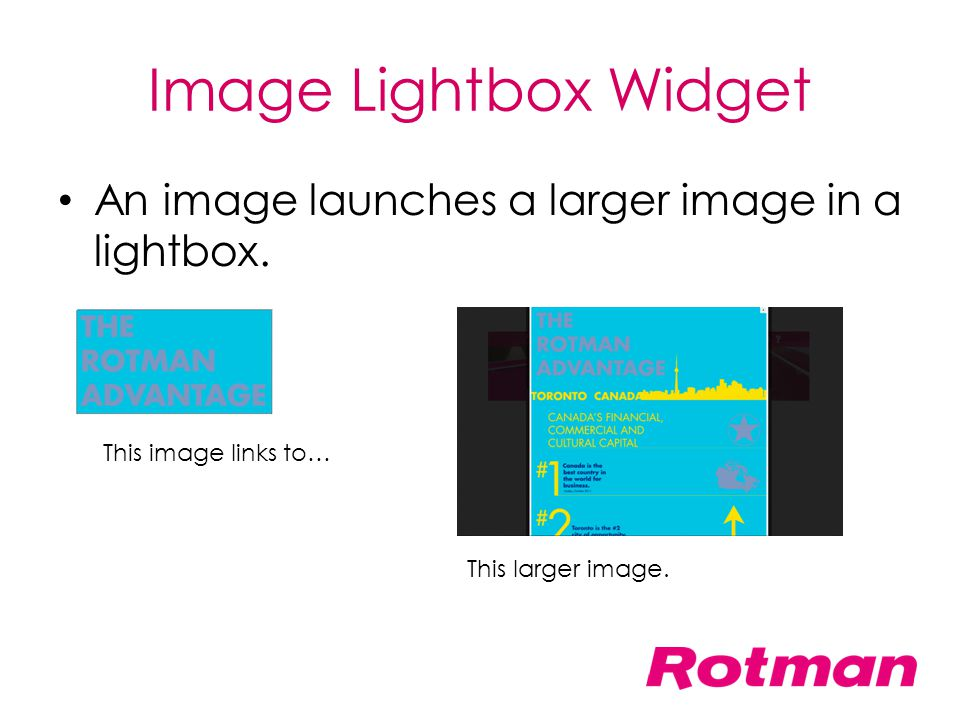 Image Lightbox Widget An image launches a larger image in a lightbox.