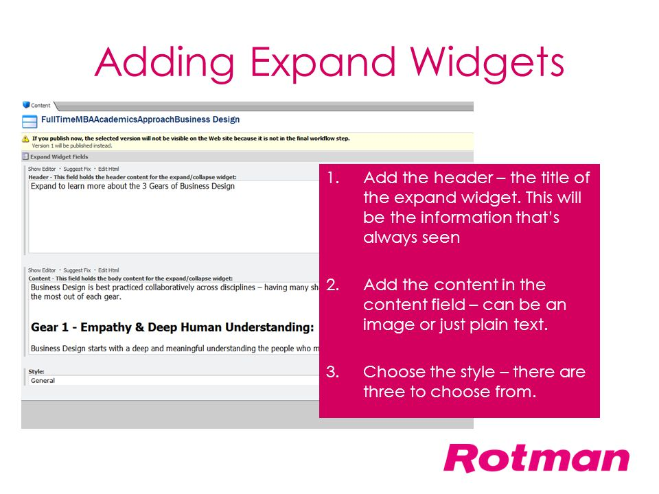 Adding Expand Widgets Add the header – the title of the expand widget. This will be the information that's always seen.