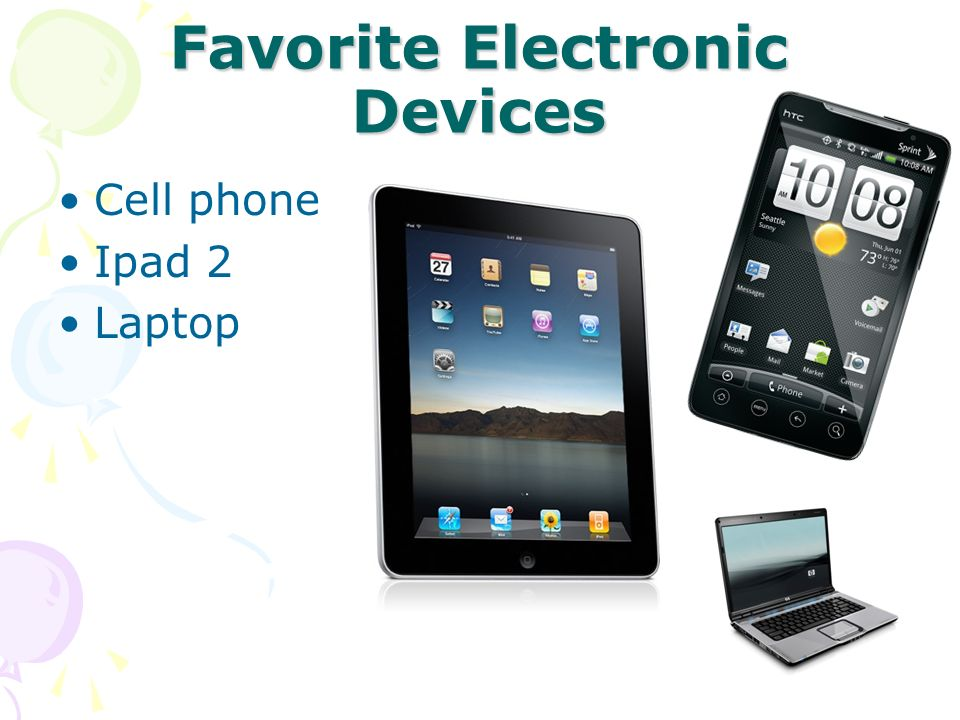 Favorite Electronic Devices