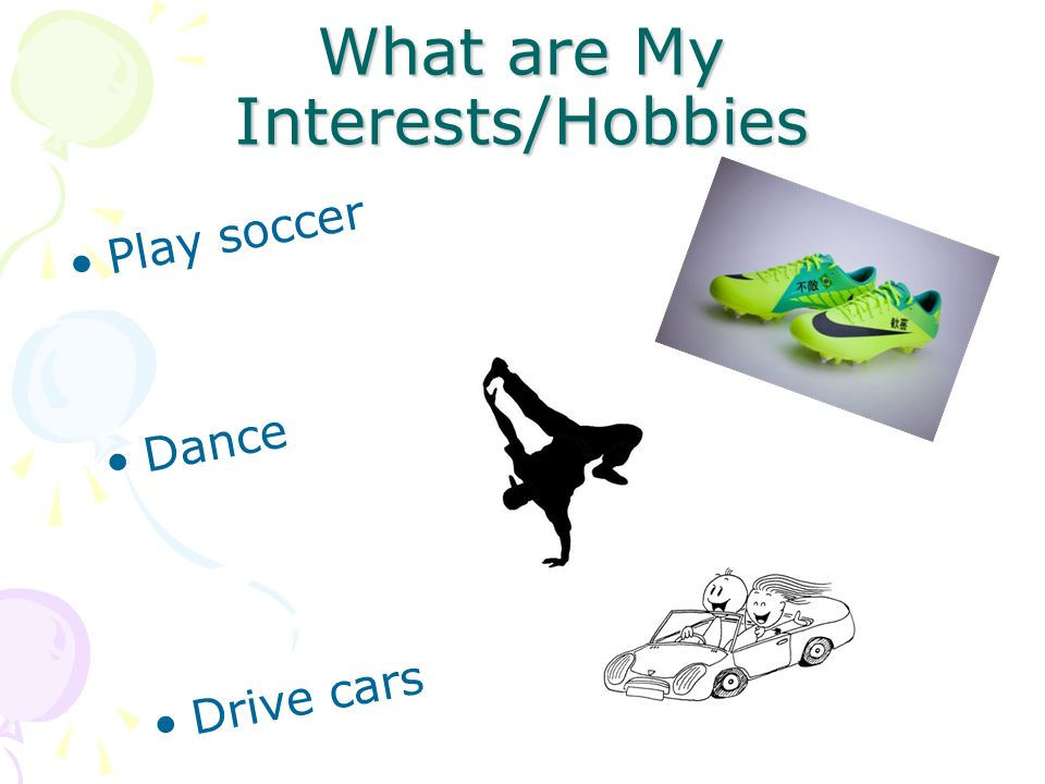 What are My Interests/Hobbies