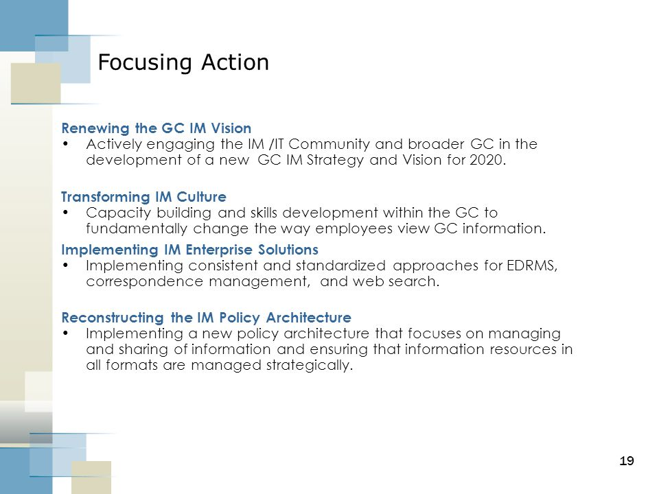 Focusing Action Renewing the GC IM Vision