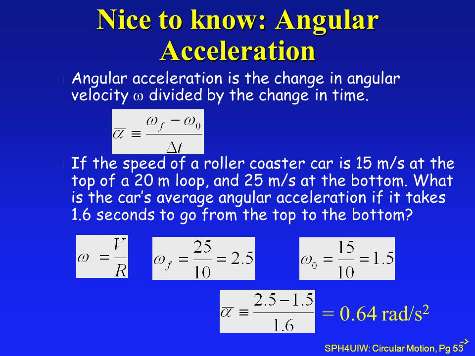 Nice to know: Angular Acceleration