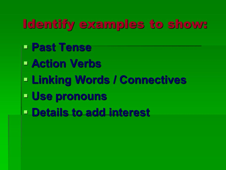 Identify examples to show: