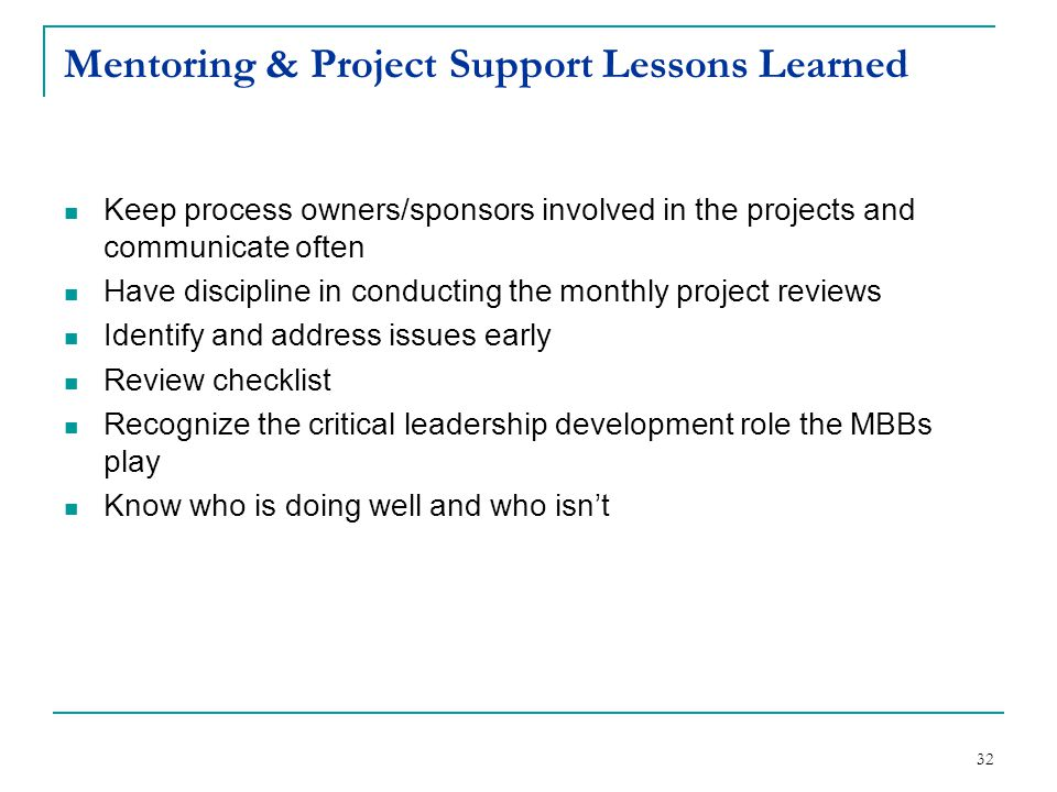Mentoring & Project Support Lessons Learned