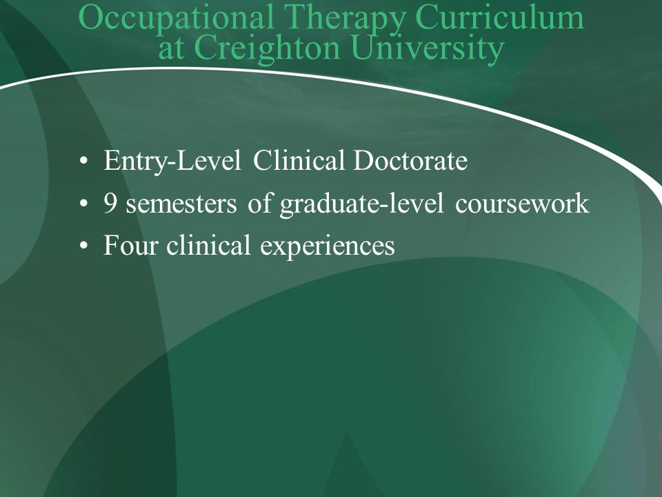 Occupational Therapy Curriculum at Creighton University