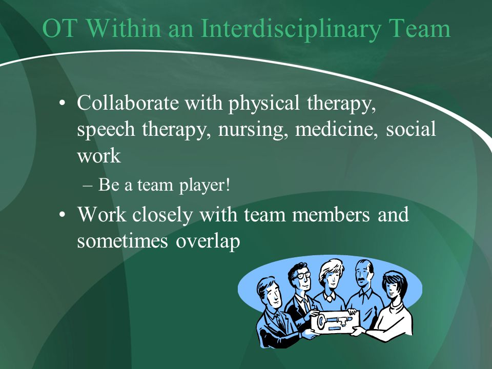 OT Within an Interdisciplinary Team