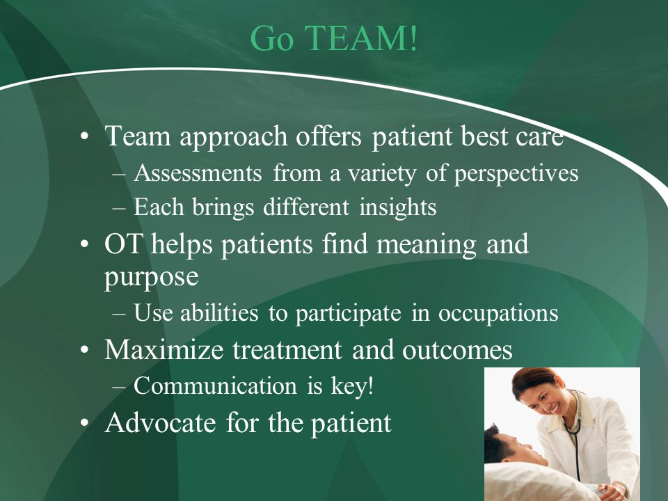 Go TEAM! Team approach offers patient best care