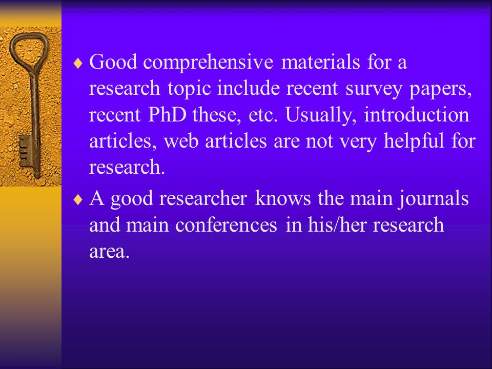Good comprehensive materials for a research topic include recent survey papers, recent PhD these, etc. Usually, introduction articles, web articles are not very helpful for research.