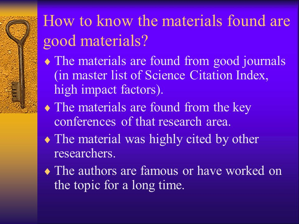 How to know the materials found are good materials
