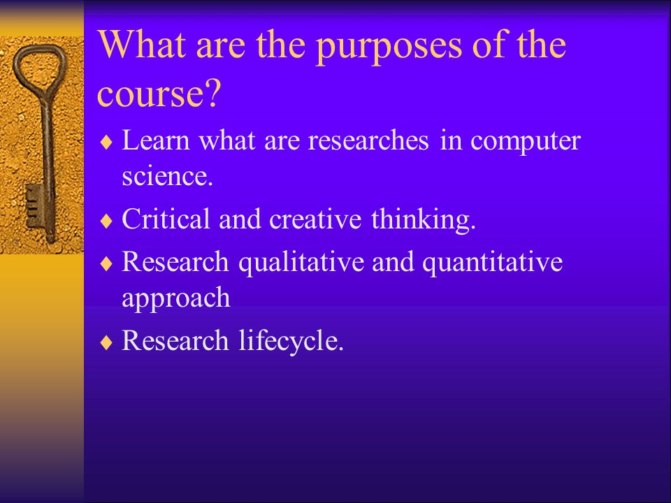 What are the purposes of the course
