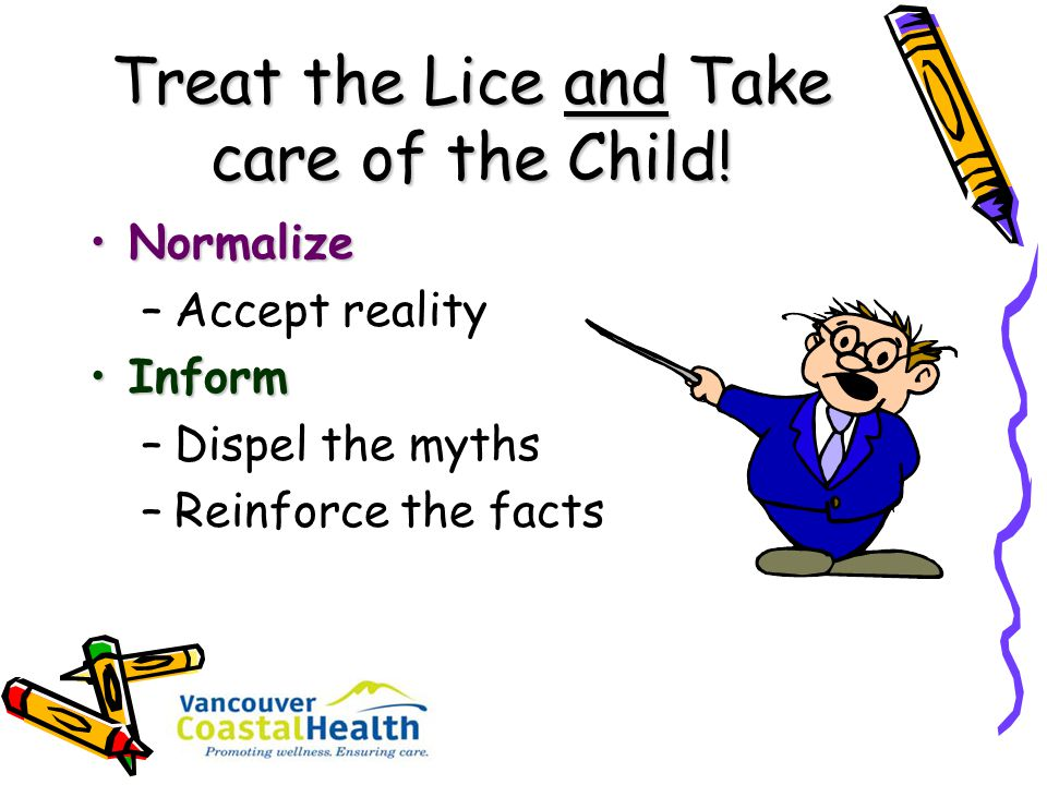 Treat the Lice and Take care of the Child!