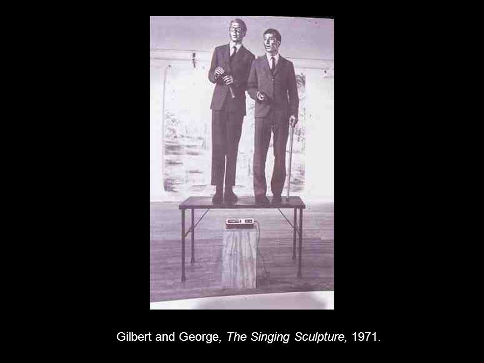 Gilbert and George, The Singing Sculpture, 1971.