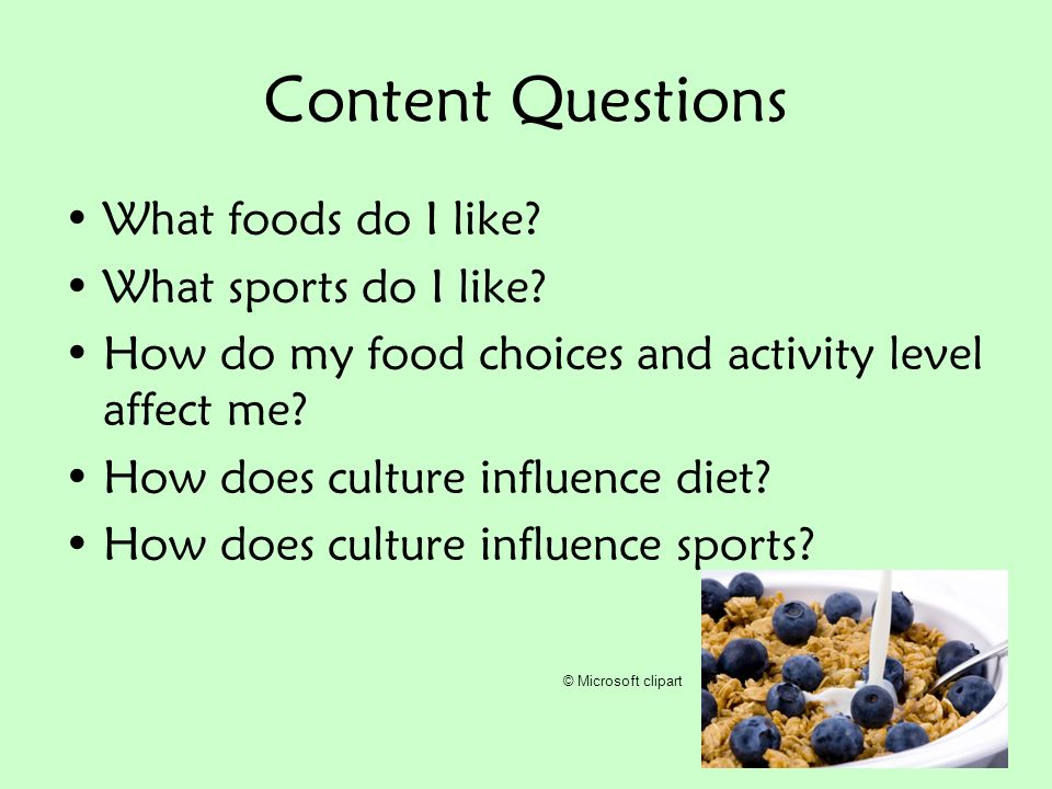 Content Questions What foods do I like What sports do I like