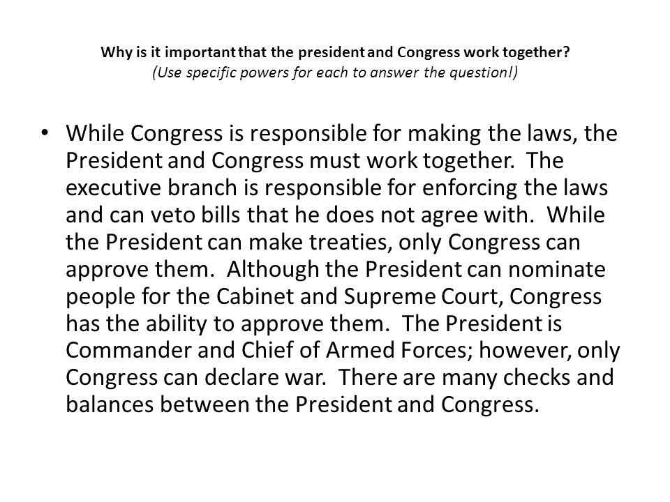Why is it important that the president and Congress work together