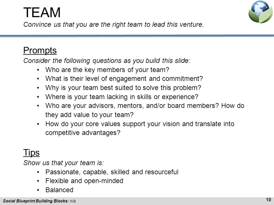 TEAM Convince us that you are the right team to lead this venture.