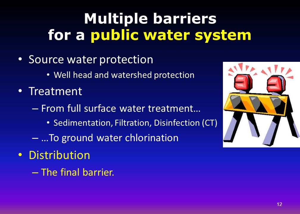 Multiple barriers for a public water system