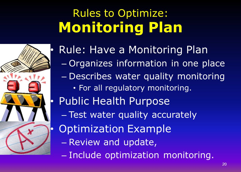 Rules to Optimize: Monitoring Plan