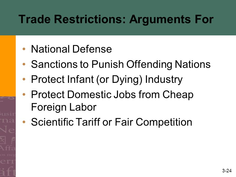 Trade Restrictions: Arguments For