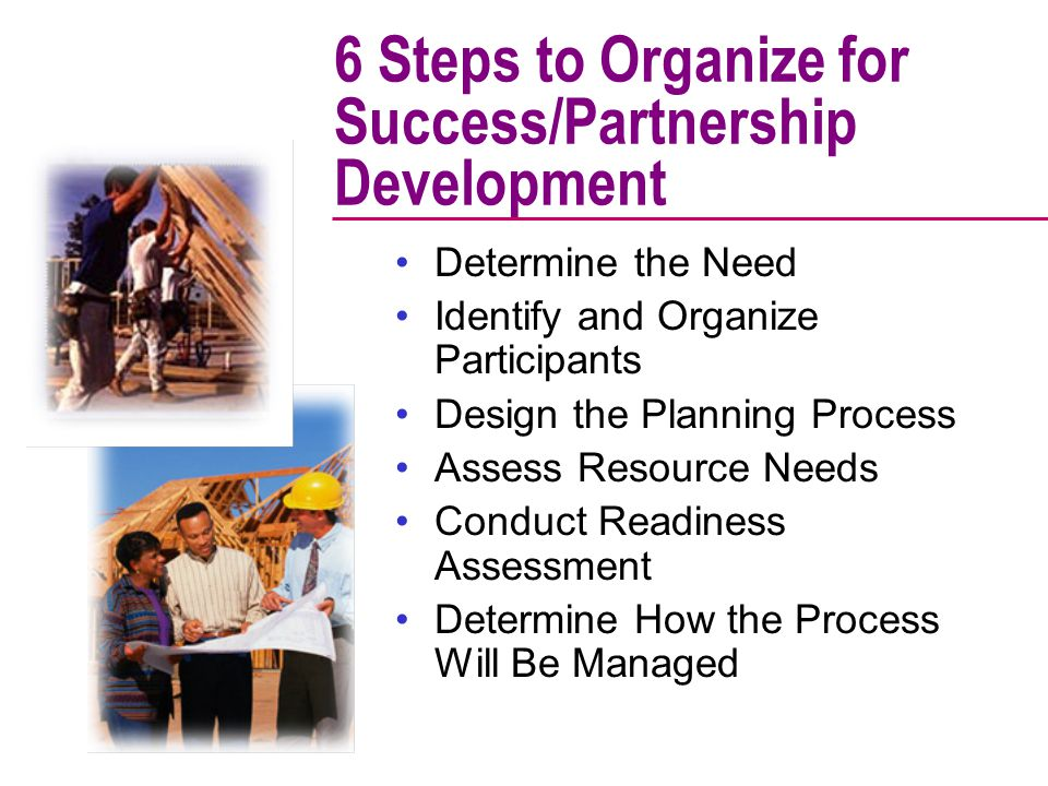 6 Steps to Organize for Success/Partnership Development