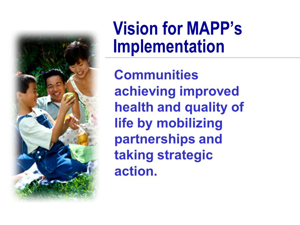 Vision for MAPP's Implementation