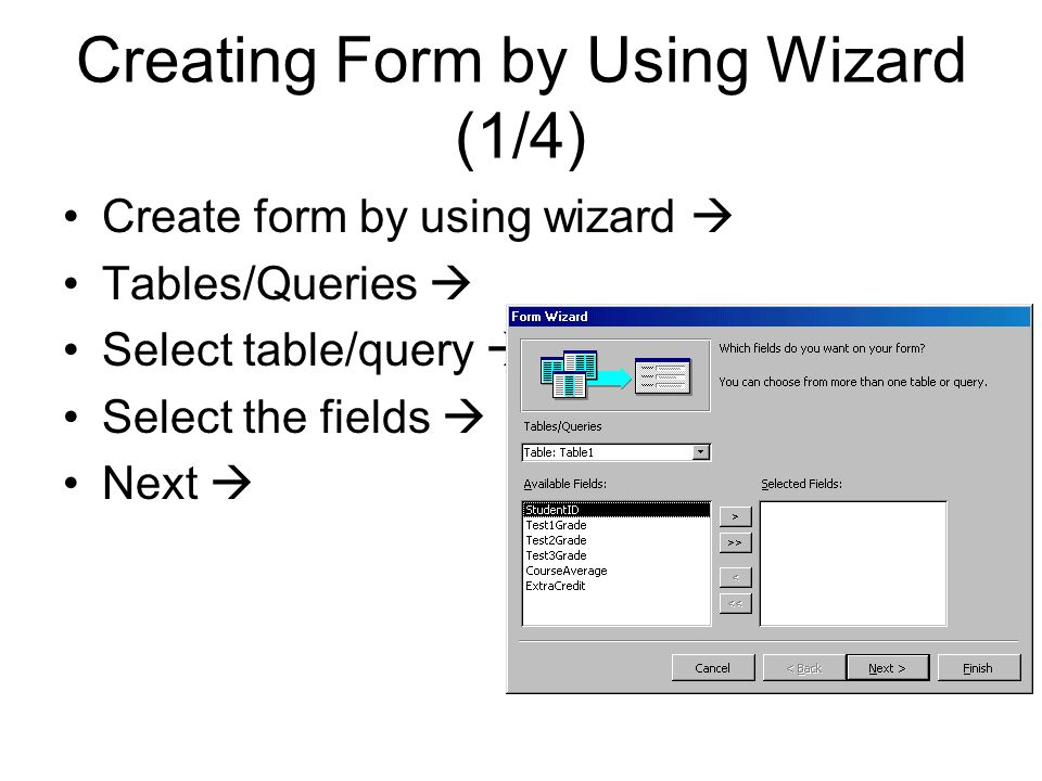 Creating Form by Using Wizard (1/4)