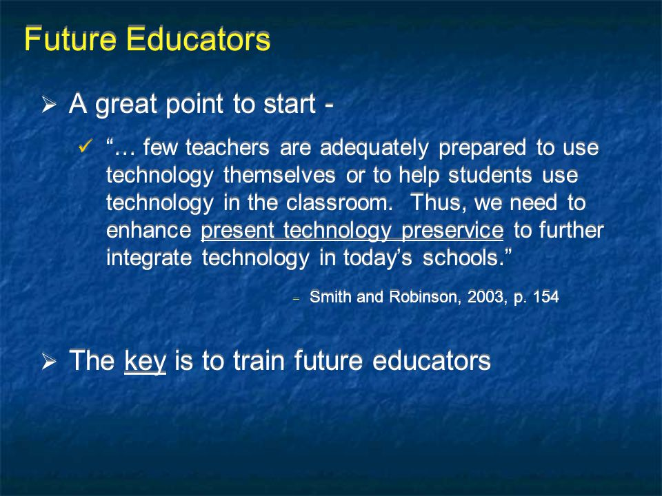 Future Educators A great point to start -