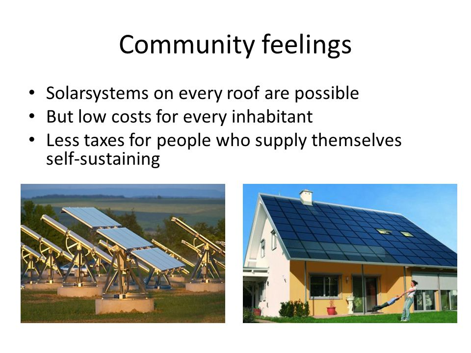 Community feelings Solarsystems on every roof are possible