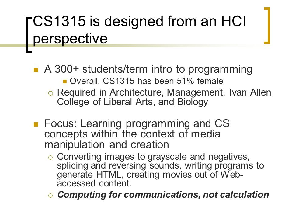 CS1315 is designed from an HCI perspective