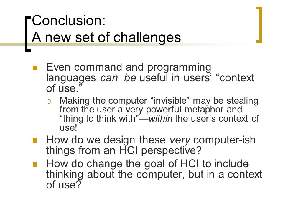 Conclusion: A new set of challenges
