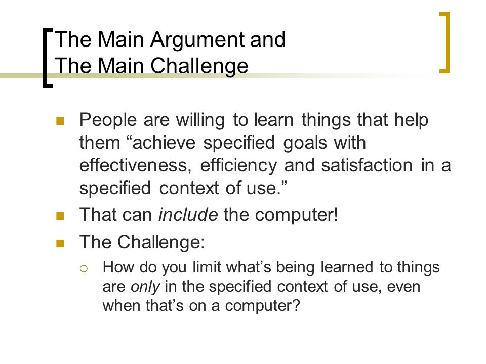 The Main Argument and The Main Challenge