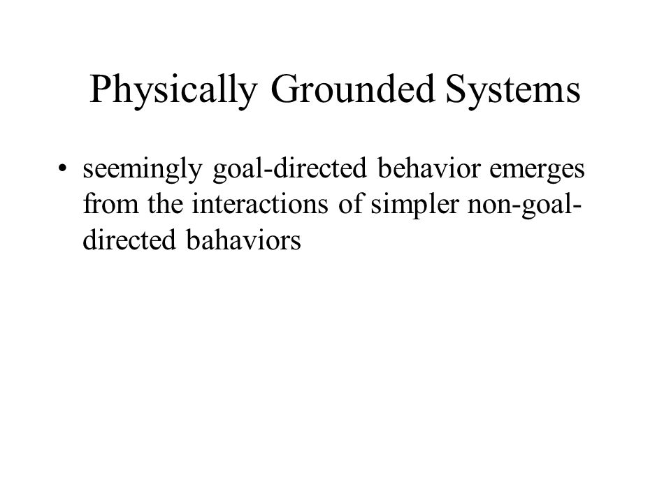 Physically Grounded Systems