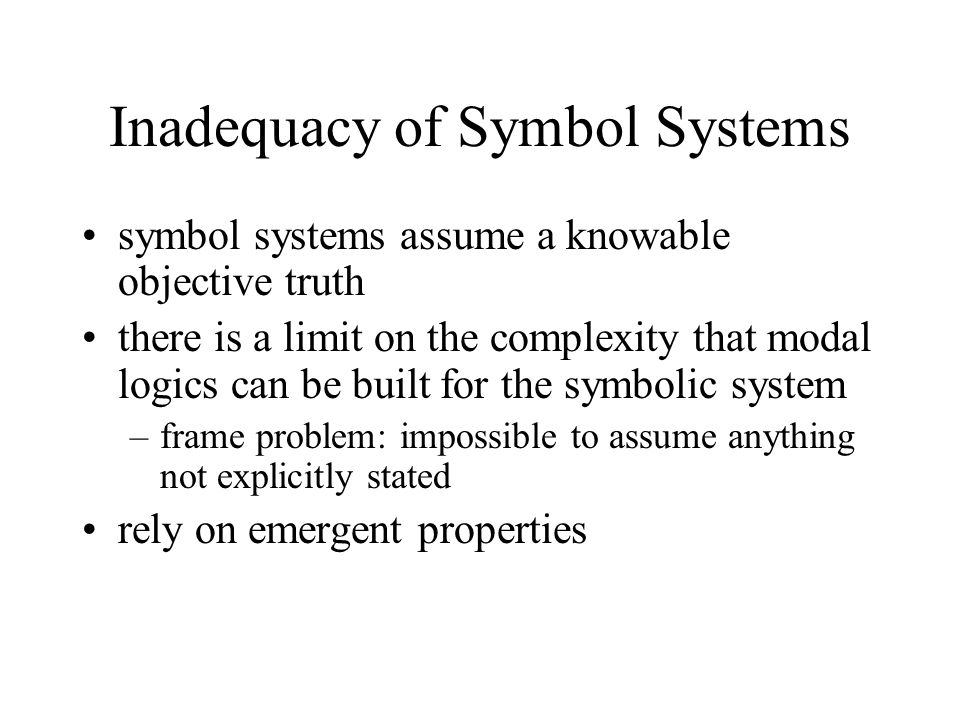 Inadequacy of Symbol Systems