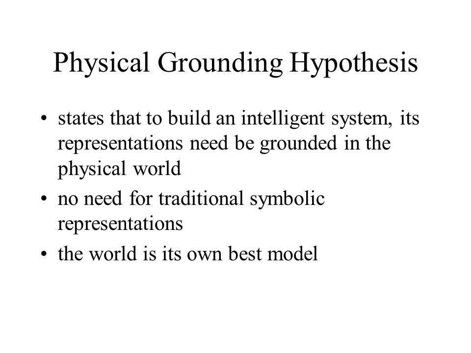 Physical Grounding Hypothesis