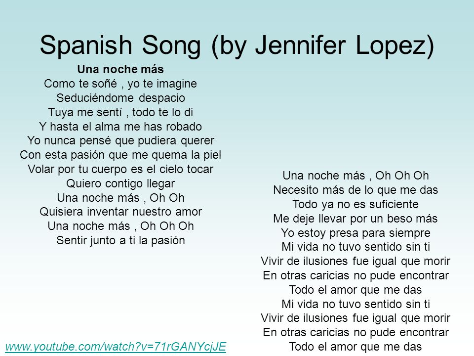 Spanish Song (by Jennifer Lopez)