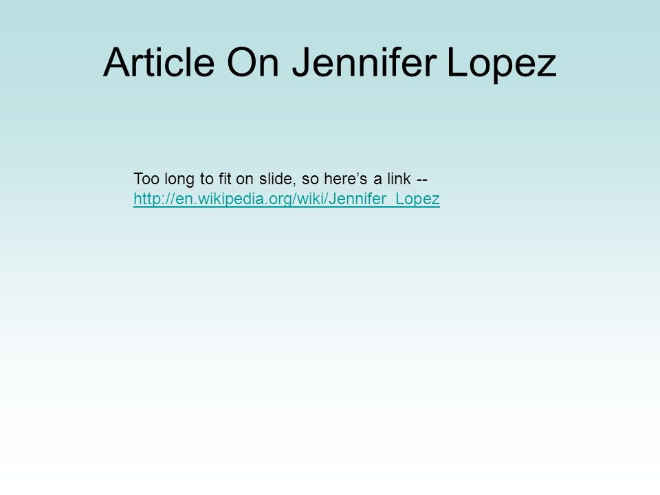 Article On Jennifer Lopez
