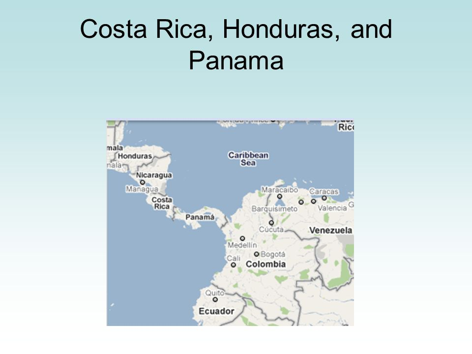 Costa Rica, Honduras, and Panama