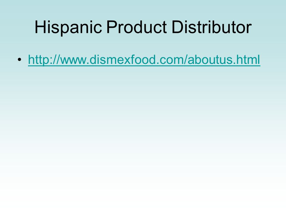 Hispanic Product Distributor