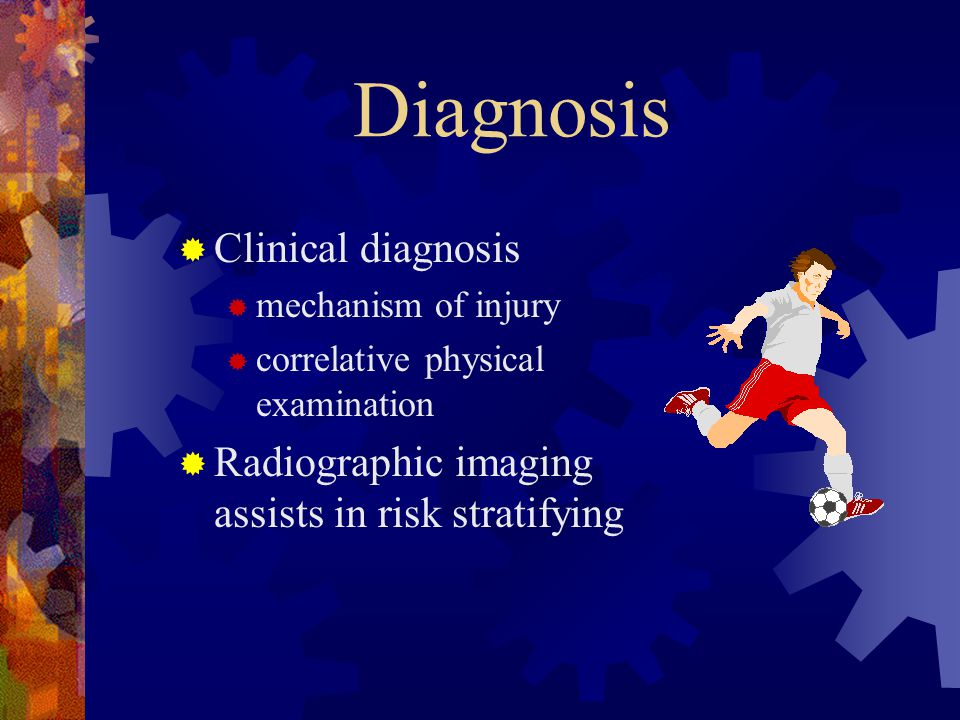 Diagnosis Clinical diagnosis
