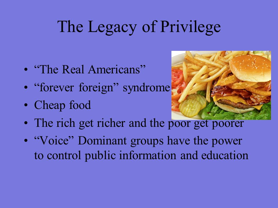The Legacy of Privilege