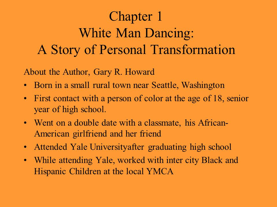 Chapter 1 White Man Dancing: A Story of Personal Transformation